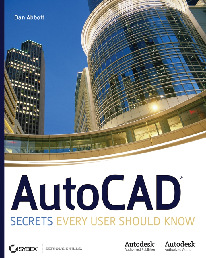 Dan Abbott AutoCAD. Secrets Every User Should Know arthur l clark bosnia what every american should know