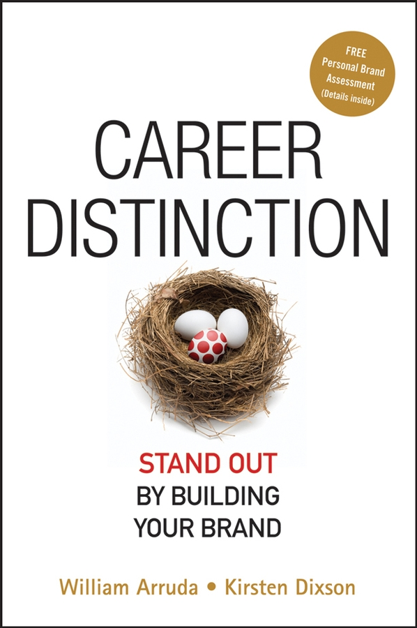 William Arruda Career Distinction. Stand Out by Building Your Brand the assistant principalship as a career