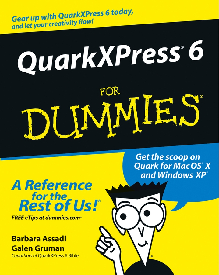 Galen Gruman QuarkXPress 6 For Dummies футболка the new designers the new designers th020embggh0