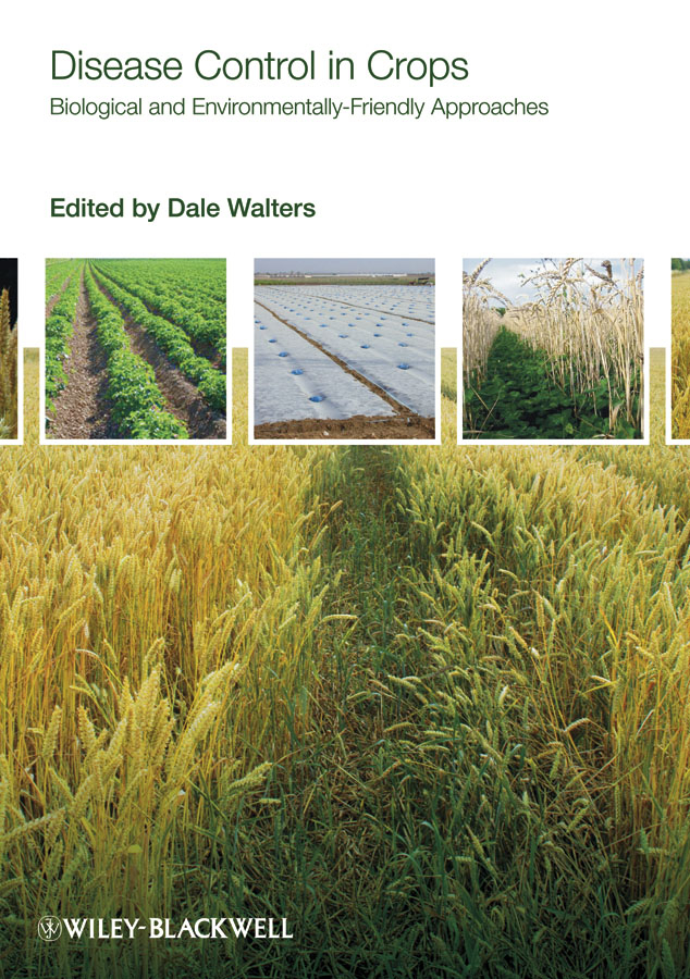 Dale Walters Disease Control in Crops. Biological and Environmentally-Friendly Approaches недорго, оригинальная цена