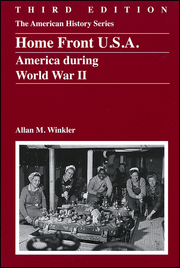 Allan Winkler M. Home Front U.S.A. America During World War II mammals of the world third edition