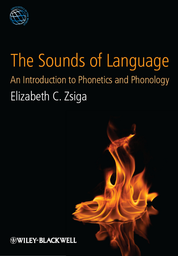 Elizabeth Zsiga C. The Sounds of Language. An Introduction to Phonetics and Phonology casio ga 110rg 1a