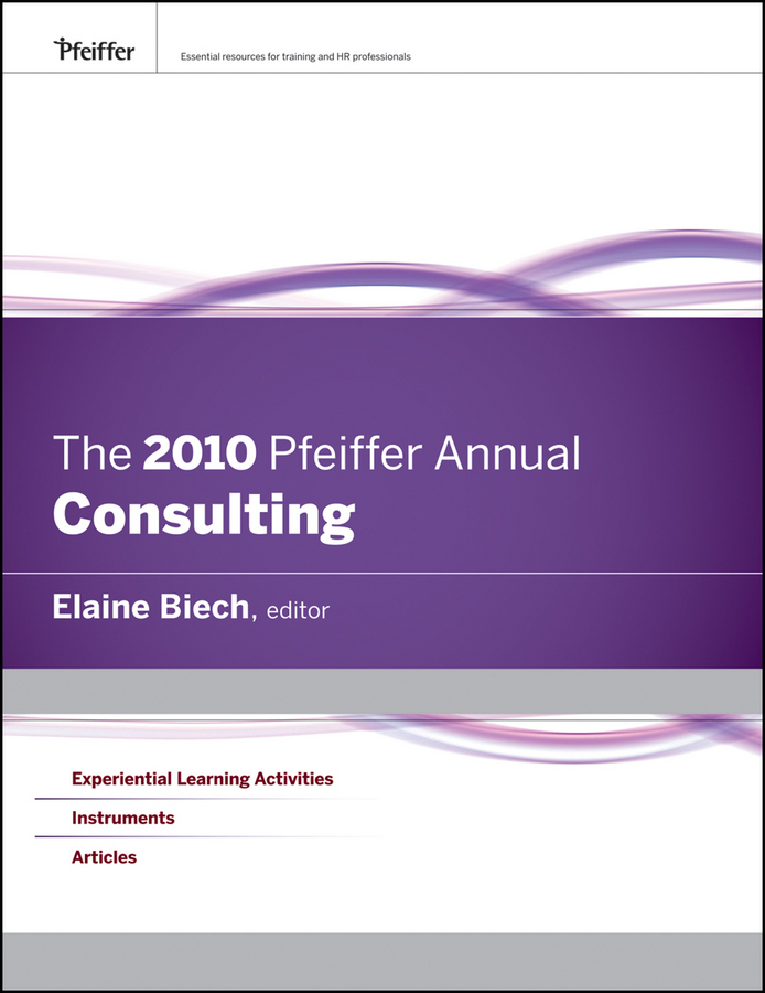 Elaine Biech The 2010 Pfeiffer Annual. Consulting annual abstract of statistics 2009