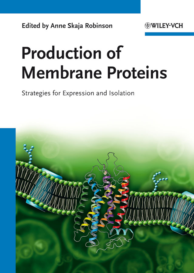 Anne Robinson Skaja Production of Membrane Proteins. Strategies for Expression and Isolation pichia for production of same