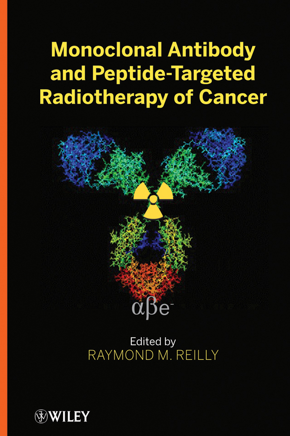 Raymond Reilly M. Monoclonal Antibody and Peptide-Targeted Radiotherapy of Cancer portable medical mammary examination instrument amedical infrared breast diagnosticbreast cancer exam medical laser phototherapy