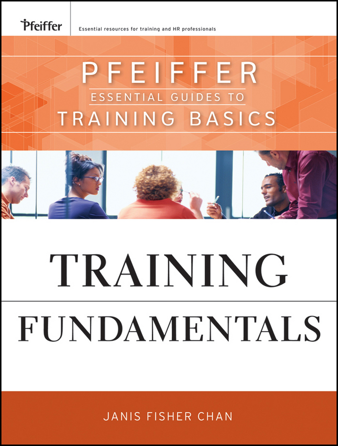 Janis Chan Fisher Training Fundamentals. Pfeiffer Essential Guides to Training Basics easy learning speak french with cdx2