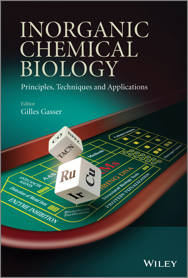 купить Gilles Gasser Inorganic Chemical Biology. Principles, Techniques and Applications в интернет-магазине
