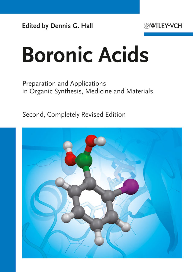 цена Dennis Hall G. Boronic Acids. Preparation and Applications in Organic Synthesis, Medicine and Materials