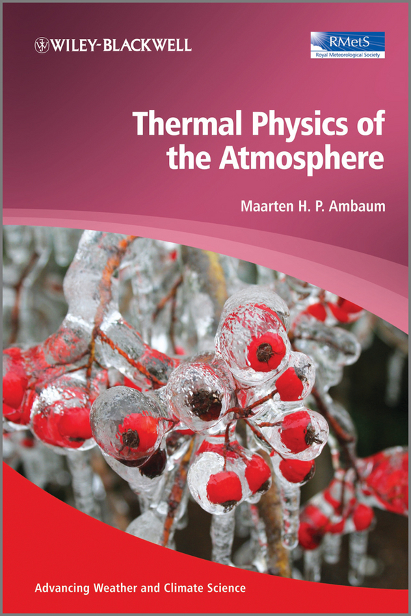 Maarten H. P. Ambaum Thermal Physics of the Atmosphere physics book page 2