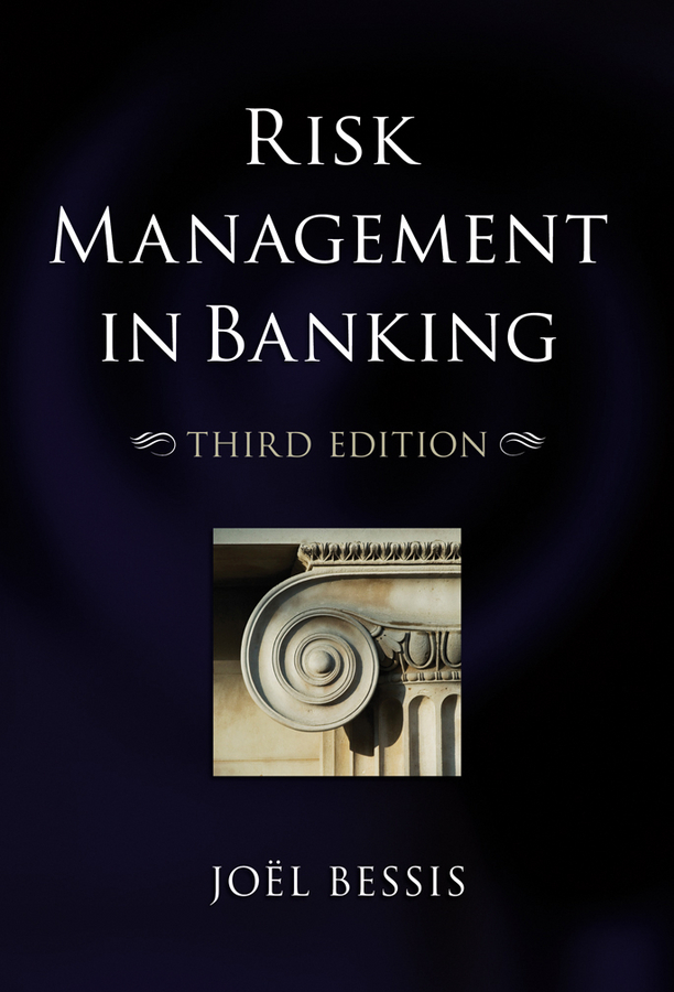 Joel Bessis Risk Management in Banking отсутствует credit risk management