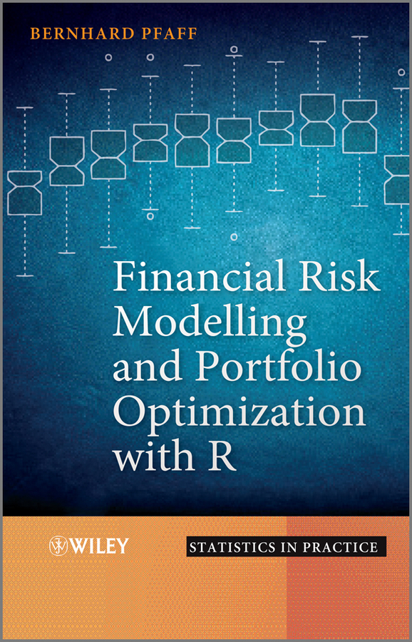 Bernhard Pfaff Financial Risk Modelling and Portfolio Optimization with R optimization based filtering of random valued impulses