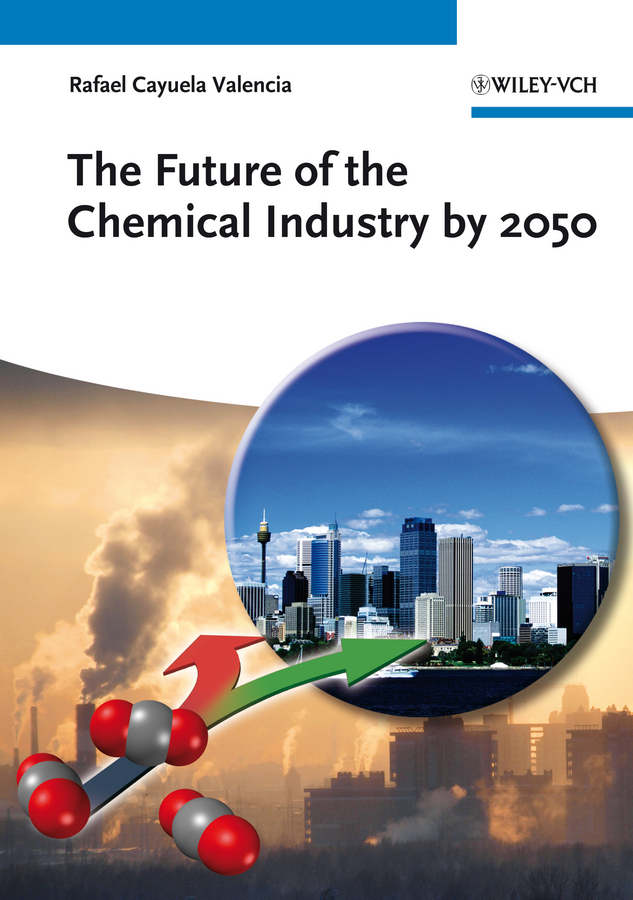 Фото - Rafael Valencia Cayuela The Future of the Chemical Industry by 2050 лонгслив the kravets the kravets mp002xw194rv