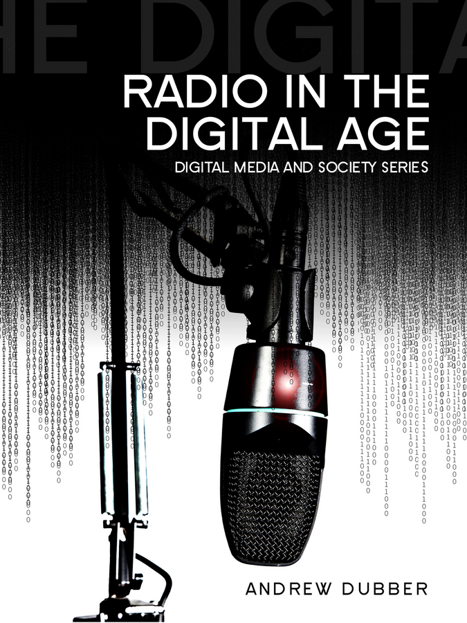 Andrew Dubber Radio in the Digital Age