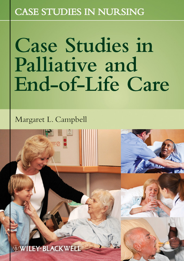 Margaret Campbell L. Case Studies in Palliative and End-of-Life Care купить недорого в Москве
