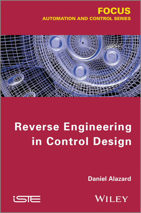 Daniel Alazard Reverse Engineering in Control Design robert randall bond vibration based condition monitoring industrial aerospace and automotive applications