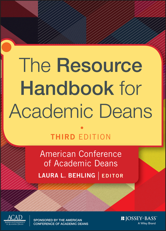 Laura Behling L. The Resource Handbook for Academic Deans it ethics handbook