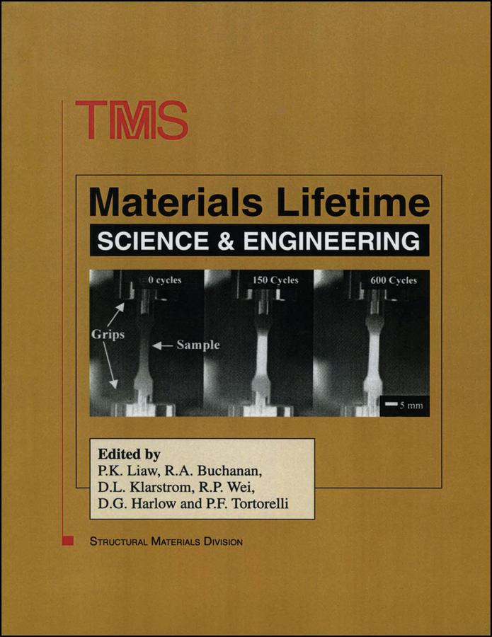 The Minerals, Metals & Materials Society (TMS) Materials Lifetime Science and Engineering the minerals metals & materials society tms tms 2011 140th annual meeting and exhibition materials fabrication properties characterization and modeling