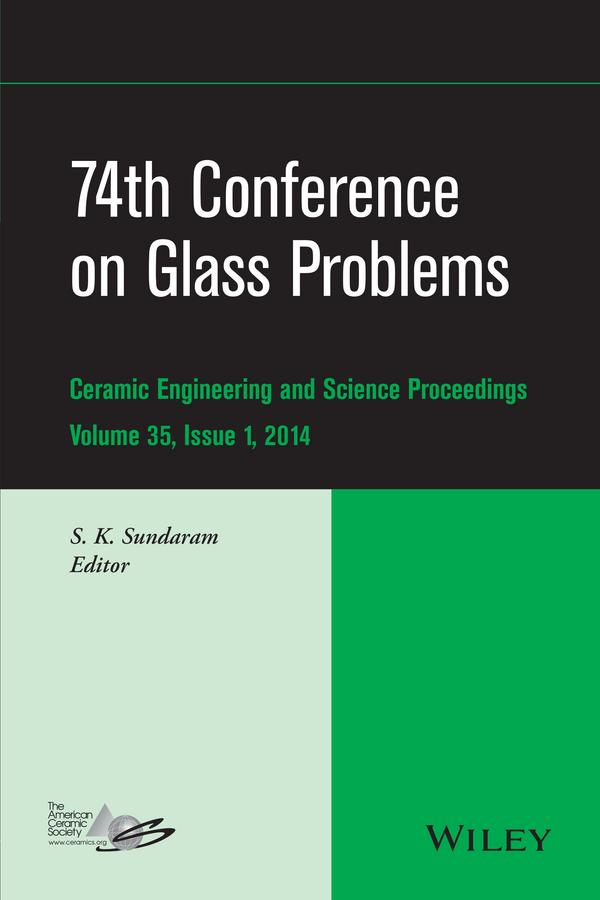 S. K. Sundaram 74th Conference on Glass Problems skinbox защитное стекло skinbox для microsoft lumia 435 532 0 3mm 2 5d для microsoft lumia 435 532