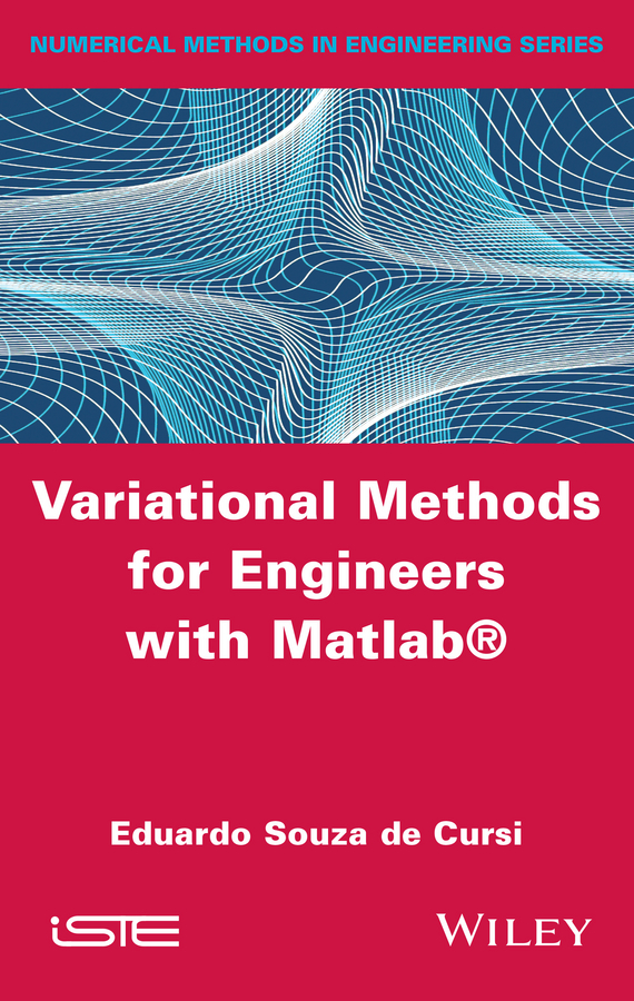 Eduardo Souza de Cursi Variational Methods for Engineers with Matlab logos new accords of knowledge as opposed to tekne challenges