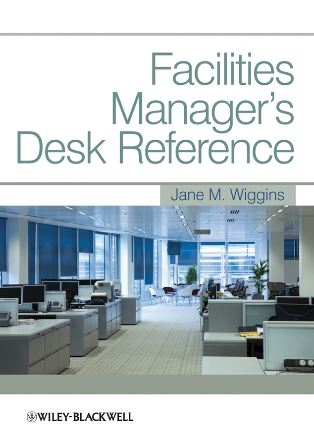 Jane Wiggins M. Facilities Manager's Desk Reference цена
