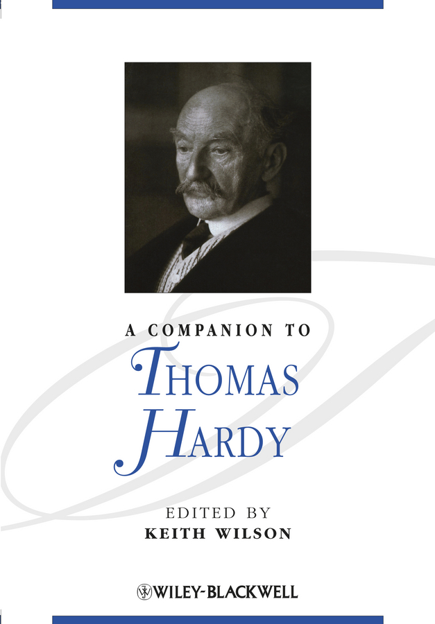 Keith Wilson A Companion to Thomas Hardy thomas hardy two on a tower