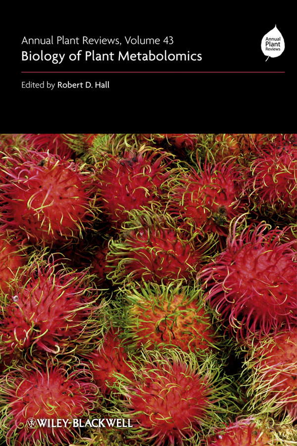 Robert Hall D. Annual Plant Reviews, Biology of Plant Metabolomics simon moller geir annual plant reviews plastids isbn 9781405148047