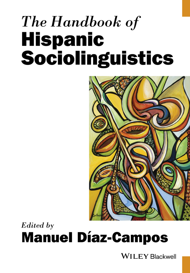все цены на Manuel Diaz-Campos The Handbook of Hispanic Sociolinguistics онлайн