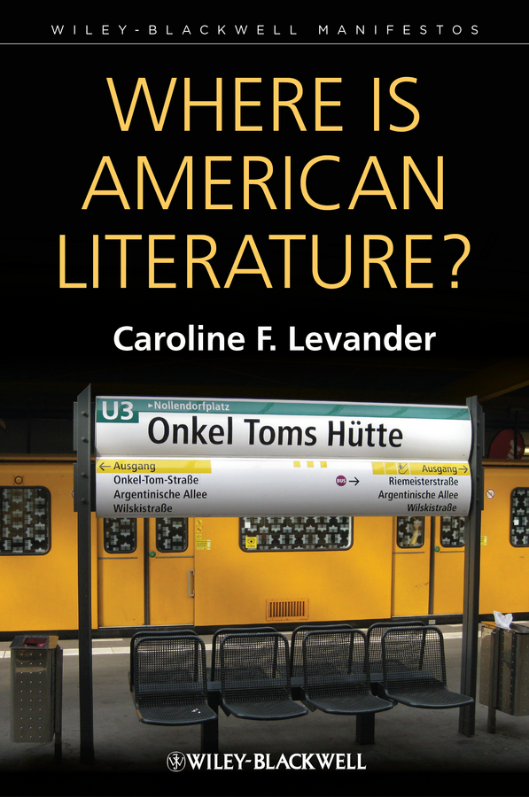 Caroline Levander F. Where is American Literature? where is the grand canyon