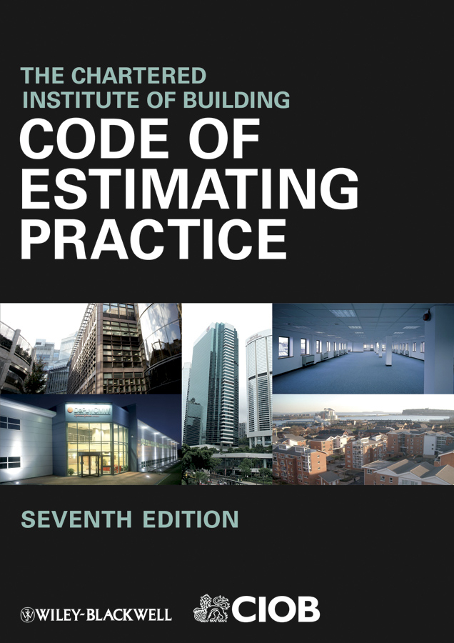 CIOB (The Chartered Institute of Building) Code of Estimating Practice ciob the chartered institute of building code of estimating practice