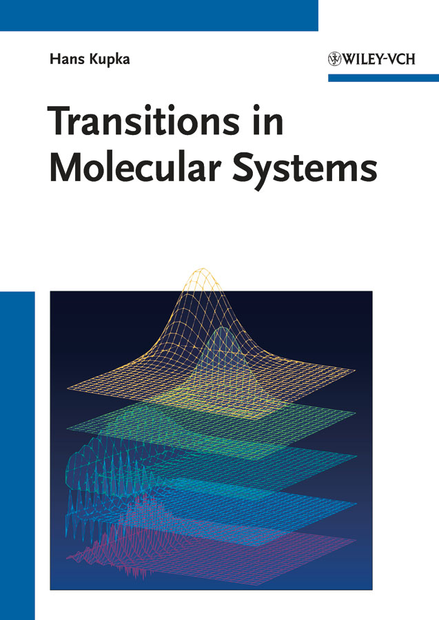 Hans Kupka J. Transitions in Molecular Systems john gilman j chemistry and physics of mechanical hardness