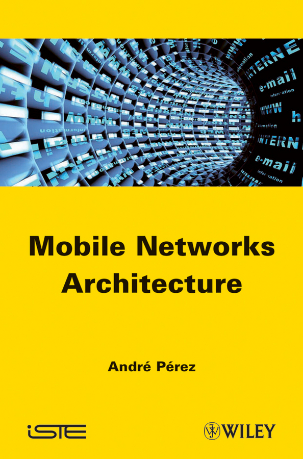 Фото - Andre Perez Mobile Networks Architecture лонгслив the kravets the kravets mp002xw194rv