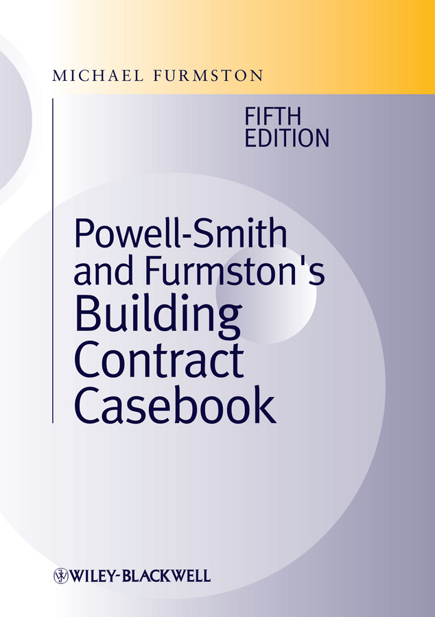 Michael Furmston Building Contract Casebook a restatement of the english law of contract