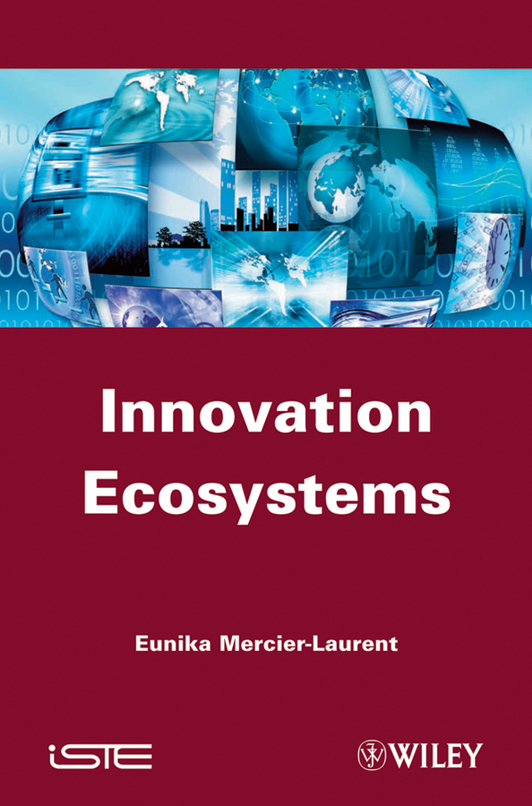 цена Eunika Mercier-Laurent Innovation Ecosystems