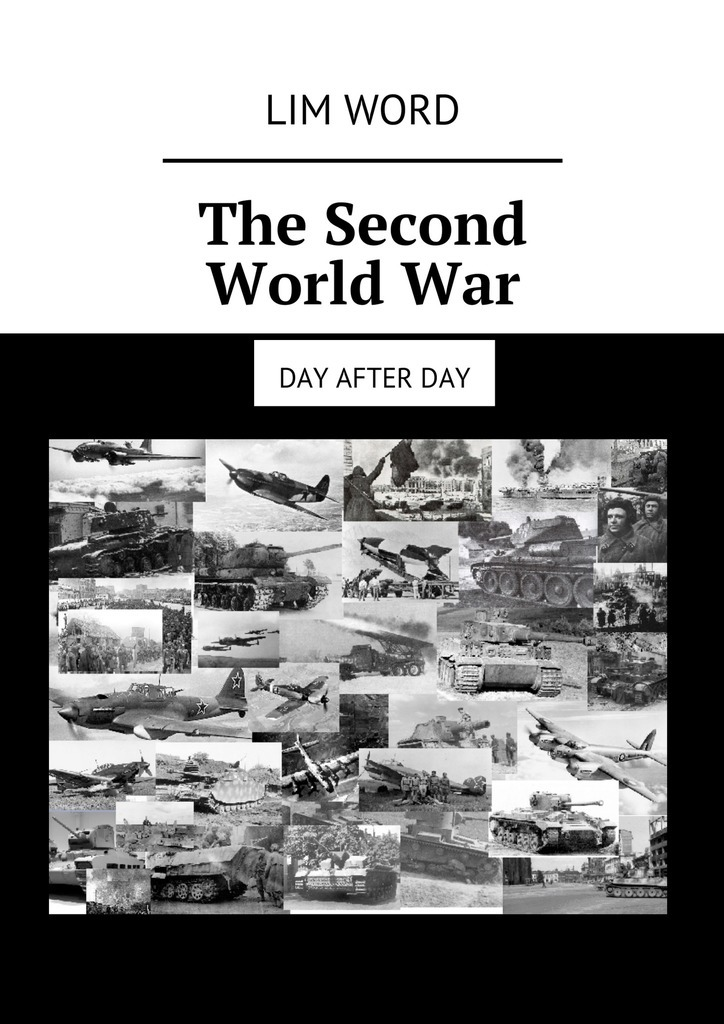 Lim Word The Second World War. Day after day day clarence this simian world