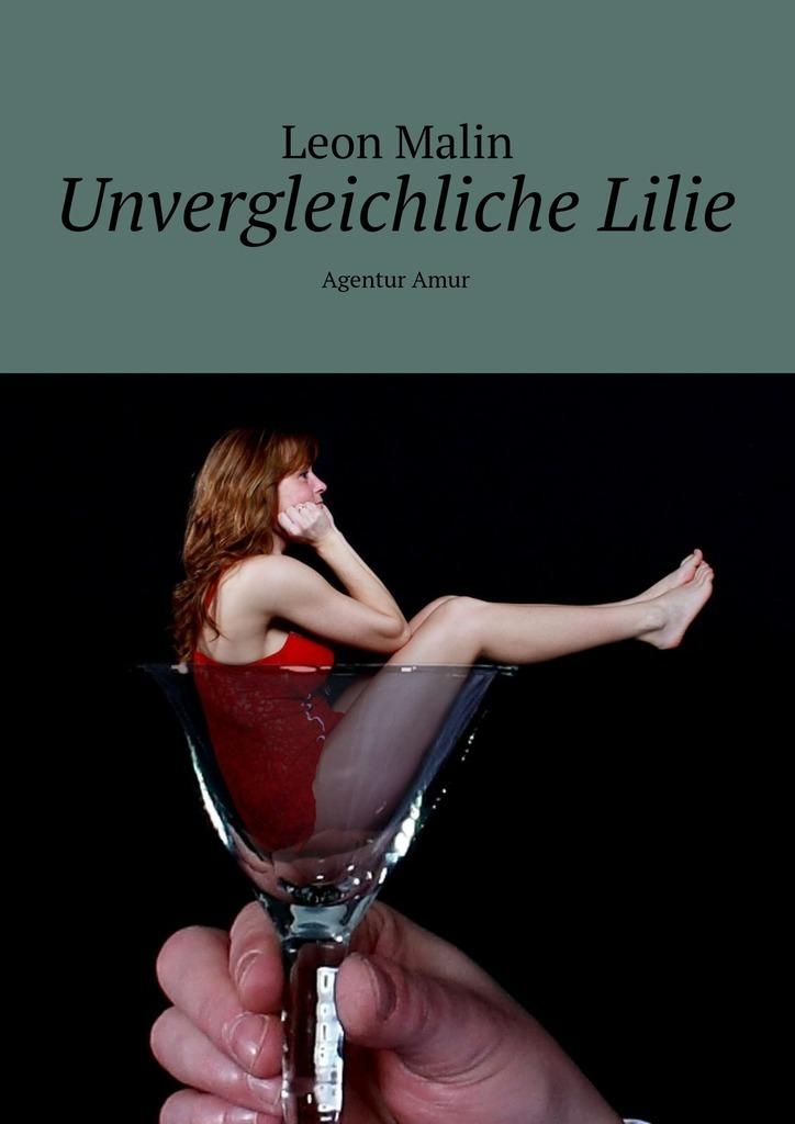 Leon Malin Unvergleichliche Lilie. Agentur Amur цены