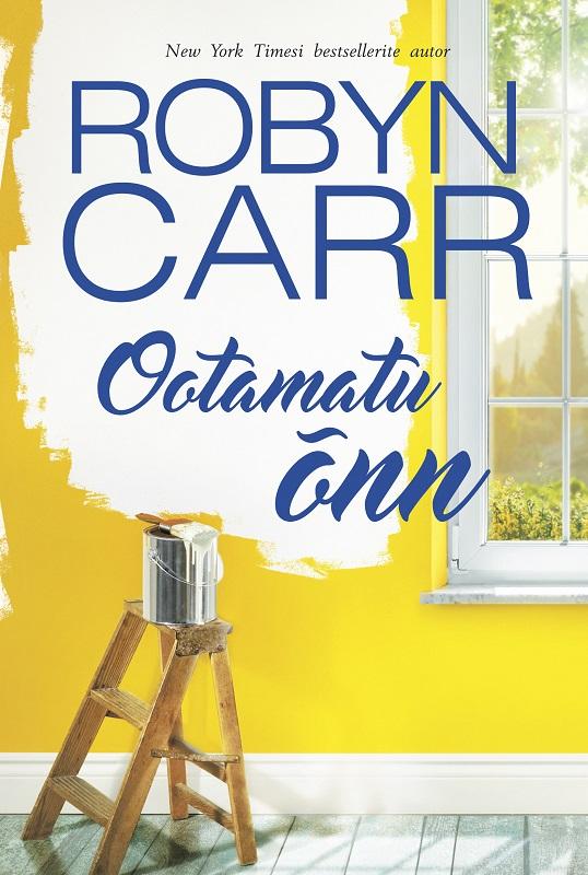 Robyn Carr Ootamatu õnn leelo kassikäpp et õnn jääks