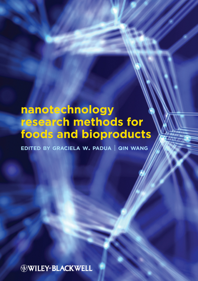 Wang Qin Nanotechnology Research Methods for Food and Bioproducts цена в Москве и Питере