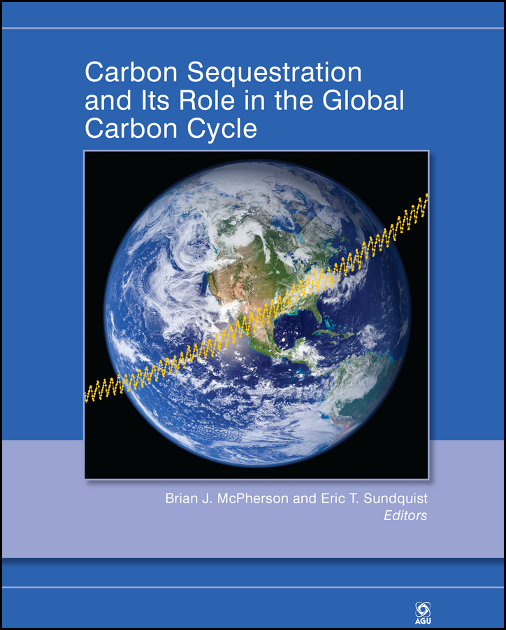 Sundquist Eric T. Carbon Sequestration and Its Role in the Global Carbon Cycle шорты домашние boss hugo boss boss hugo boss bo246emusy43