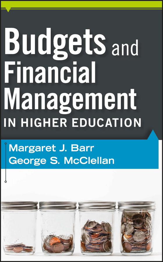 Barr Margaret J. Budgets and Financial Management in Higher Education benchmarking for quality management in nepalese higher education