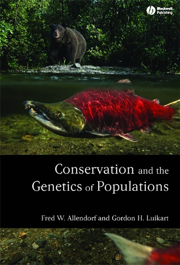 Allendorf Fred W. Conservation and the Genetics of Populations clark connie j tropical forest conservation and industry partnership an experience from the congo basin