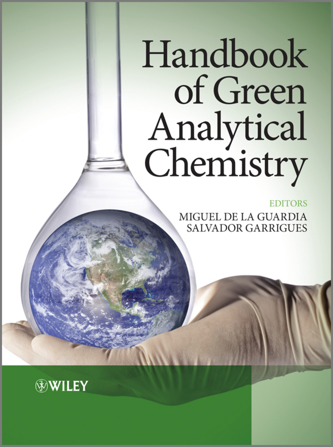 Miguel de la Guardia Handbook of Green Analytical Chemistry recent trend in chemistry