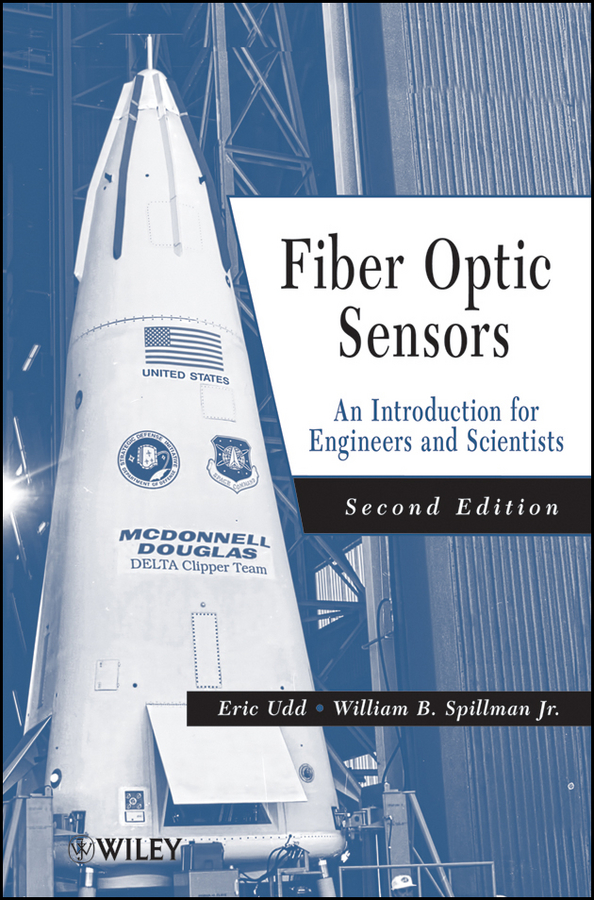 Spillman William B. Fiber Optic Sensors. An Introduction for Engineers and Scientists spillman william b fiber optic sensors an introduction for engineers and scientists