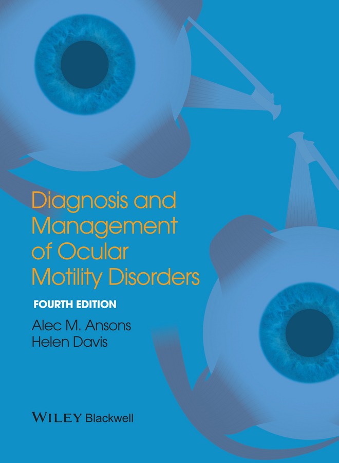 Davis Helen Diagnosis and Management of Ocular Motility Disorders attanasio ronald dental management of sleep disorders
