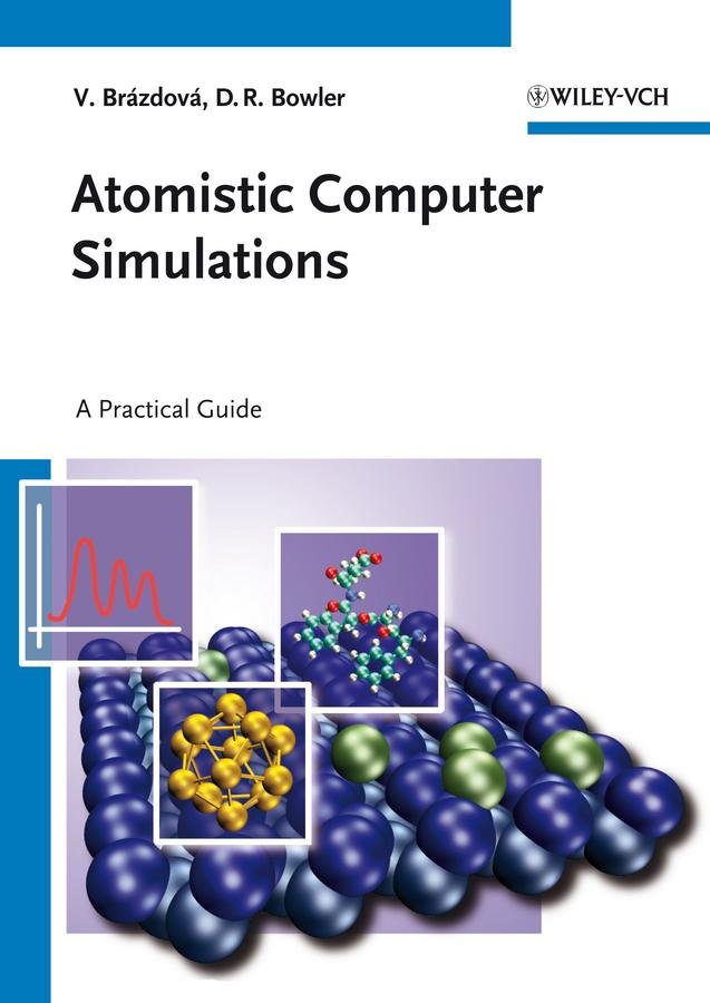 Bowler David R. Atomistic Computer Simulations. A Practical Guide statistical circuit simulations