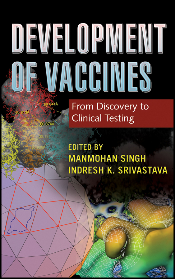 Фото - Srivastava Indresh K. Development of Vaccines. From Discovery to Clinical Testing testing of web services from active to passive