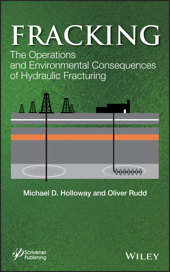 Rudd Oliver Fracking. The Operations and Environmental Consequences of Hydraulic Fracturing rudd oliver fracking the operations and environmental consequences of hydraulic fracturing