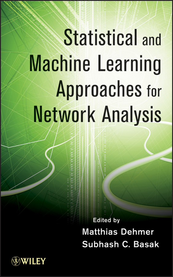 Dehmer Matthias Statistical and Machine Learning Approaches for Network Analysis dimiter dimitrov m statistical methods for validation of assessment scale data in counseling and related fields