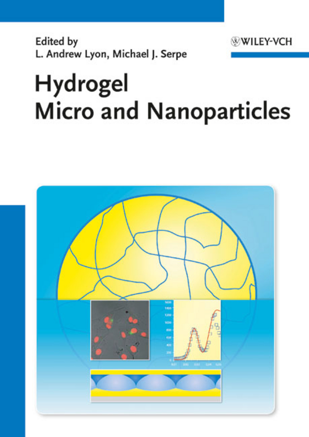 Lyon L. Andrew Hydrogel Micro and Nanoparticles стоимость