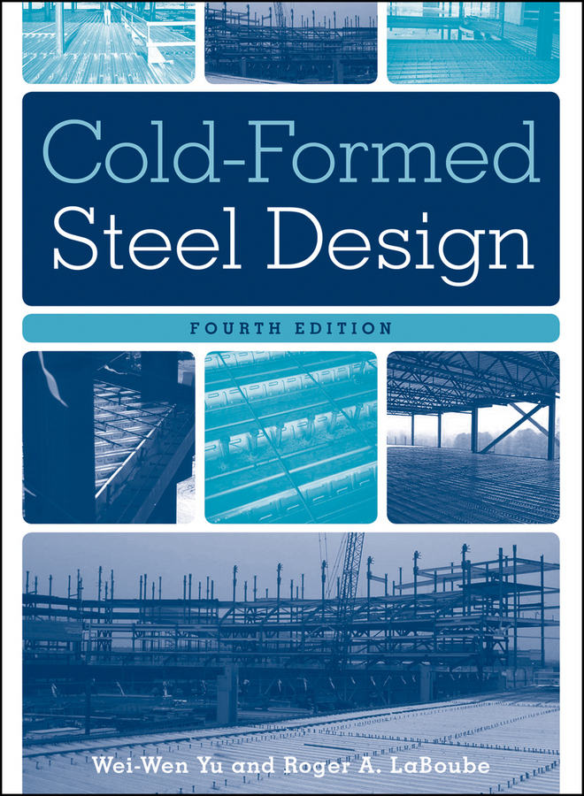 Yu Wei-Wen Cold-Formed Steel Design все цены