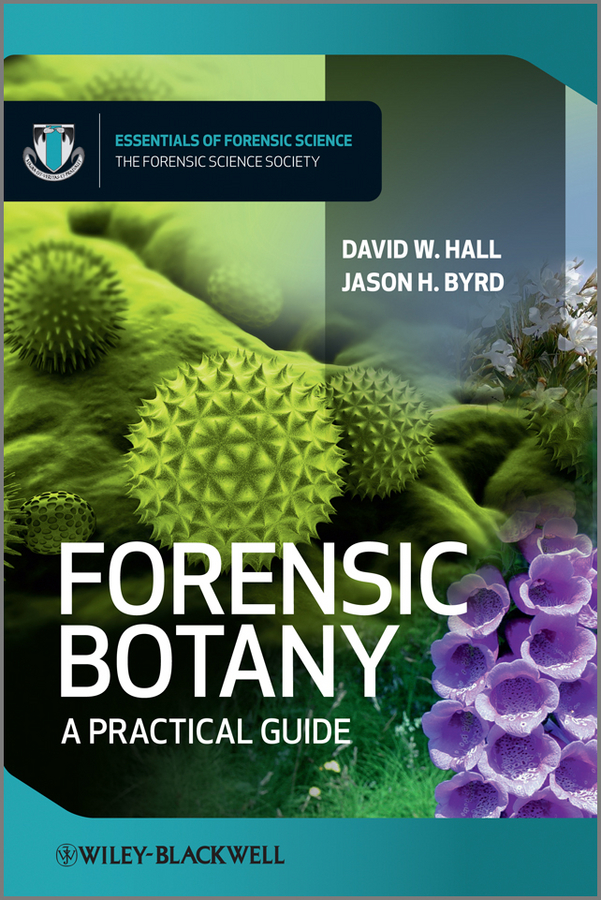 Byrd Jason Forensic Botany. A Practical Guide analysis of embelin plant marker